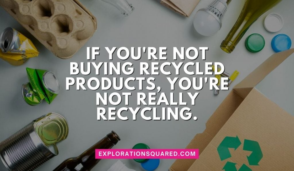 If you're not buying recycled products